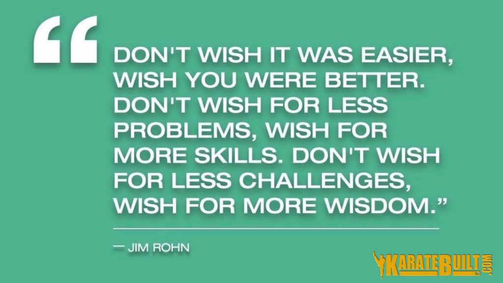 Don't wish it was easier...