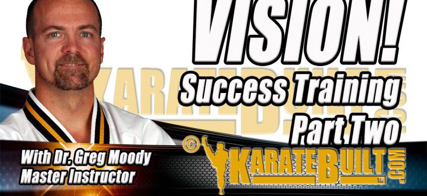 Vision Success Training Part 2