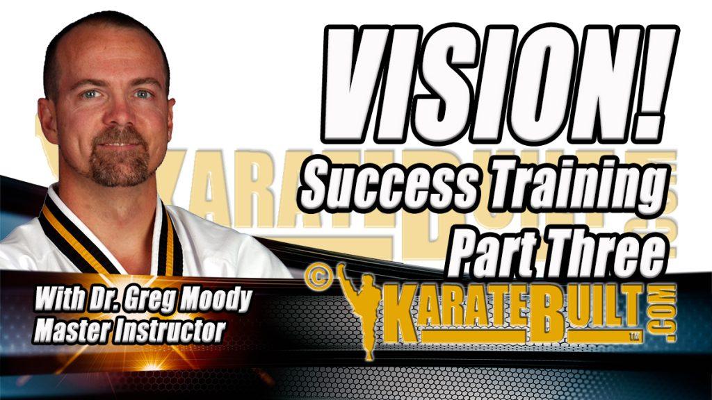 Vision Success Training Part 3