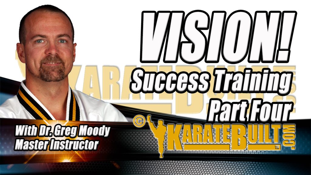 Life Success with Dr. Greg Moody – Vision Part 4 (Secret Part)