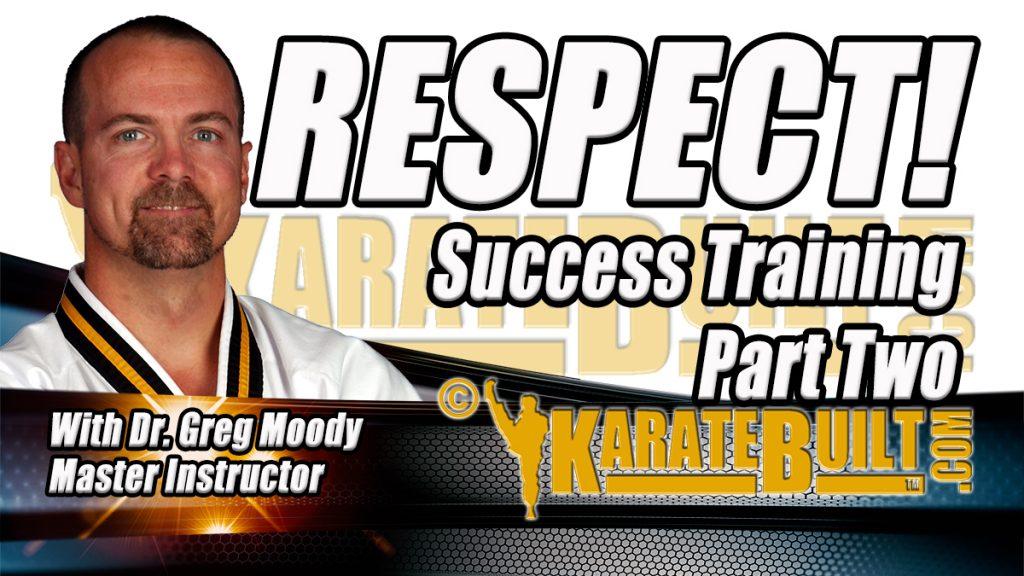 Respect Success Training Part 2