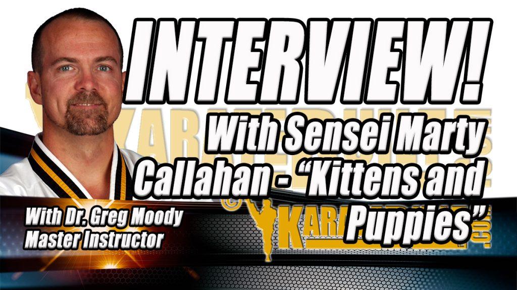 Sensei Marty Callahan Interview