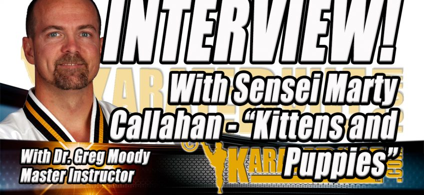 Sensei Marty Callahan Interview